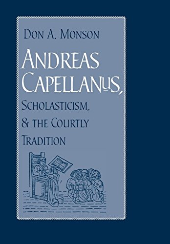9780813214191: Andreas Capellanus, Scholasticism, & The Courtly Tradition