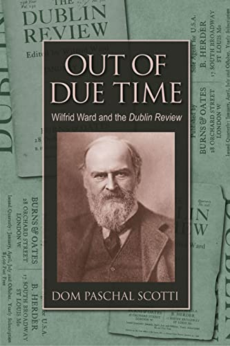 9780813214276: Out of Due Time: Wilfrid Ward and the Dublin Review