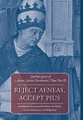 9780813214429: Reject Aeneas, Accept Pius: Selected Letters of Aeneas Sylvius Piccolomini (Pope Pius II)