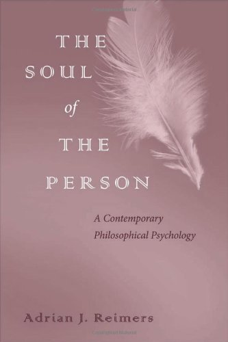 9780813214535: The Soul of the Person: A Contemporary Philosophical Psychology