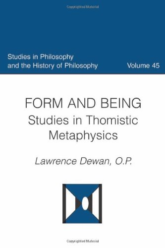 9780813214610: Form And Being: Studies in Thomistic Metaphysics