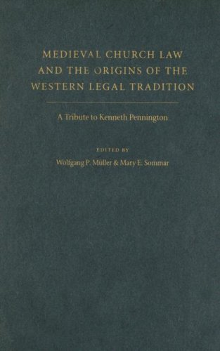 9780813214627: Medieval Church Law And the Origins of the Western Legal Tradition: A Tribute to Kenneth Pennington