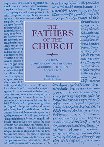 9780813214658: Origen: Commentary on the Gospel According to John, Books 13-32: 89 (Fathers of the Church Series)