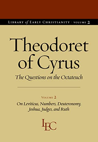 9780813215013: Questions on the Octateuch, Volume 2: On Levitcus, Numbers, Deuteronomy, Joshua, Judges, and Ruth (Library of Early Christianity)