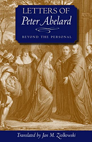9780813215051: Letters of Peter Abelard, Beyond the Personal (Medieval Texts in Translation)