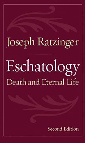 9780813215167: Eschatology: Death and Eternal Life