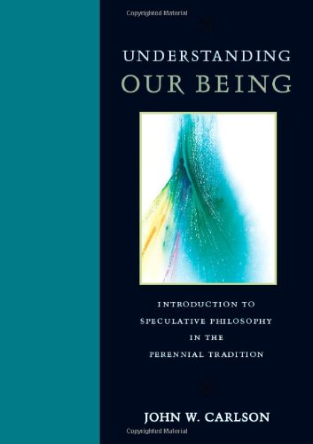 UNDERSTANDING OUR BEING: CARLSON (J.W.)