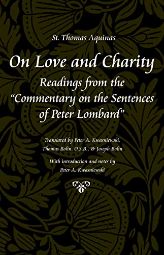 9780813215259: On Love and Charity: Readings from the Commentary on the Sentences of Peter Lombard (Thomas Aquinas in Translation)
