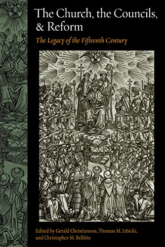 9780813215273: The Church, the Councils, and Reform: The Legacy of the Fifteenth Century