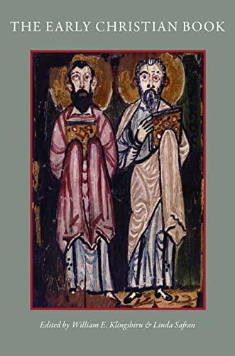Early Christian Book.: eds. William E.