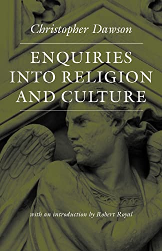 9780813215433: Enquiries into Religion and Culture (Worlds of Christopher Dawson)