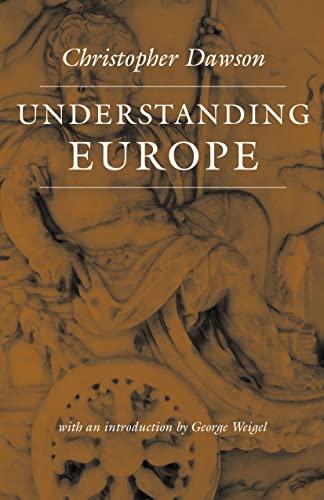 9780813215440: Understanding Europe (Works of Christopher Dawson)