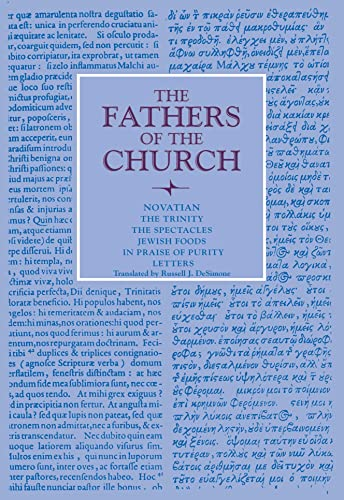 The Trinity, The Spectacles, Jewish Foods, In Praise of Purity, Letters (Fathers of the Church ...