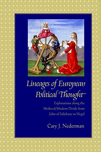 9780813215815: Lineages of European Political Thought: Explorations along the Medieval/Modern Divide from John of Salisbury to Hegel