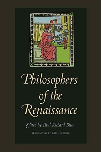9780813217260: Philosophers of the Renaissance