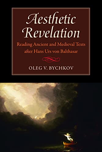 9780813217314: Aesthetic Revelation: Reading Ancient and Medieval Texts after Hans Urs von Balthasar