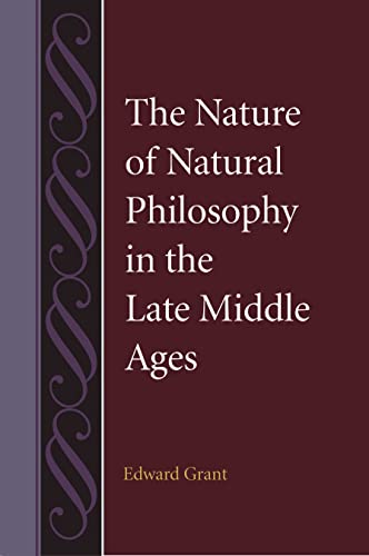 9780813217383: The Nature of Natural Philosophy in the Late Middle Ages (Studies in Philosophy and the History of Philosophy)