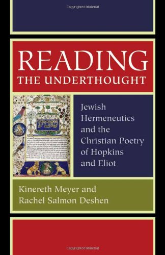 9780813217420: Reading the Underthought: Jewish Hermeneutics and the Christian Poetry of Hopkins and Eliot