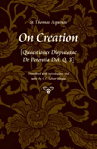 9780813217987: On Creation: Quaestiones Disputatae de Potentia Dei, Q. 3