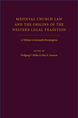 9780813218687: Medieval Church Law and the Origins of the Western Legal Tradition: A Tribute to Kenneth Pennington
