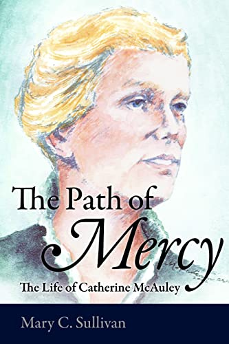 9780813218731: The Path of Mercy: The Life of Catherine McAuley