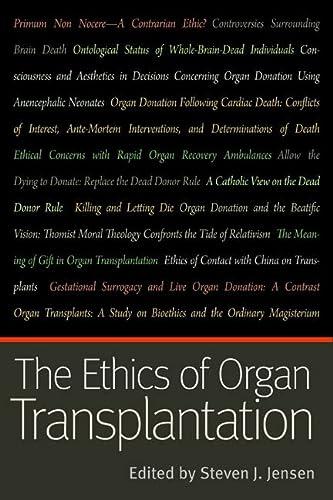 9780813218748: The Ethics of Organ Transplantation