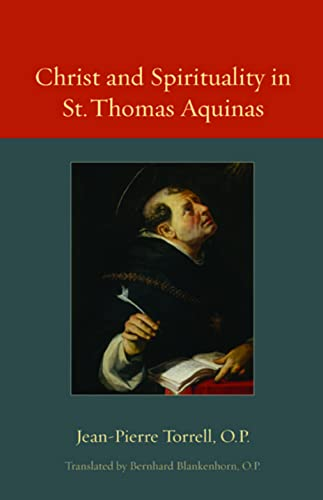 9780813218786: Christ and Spirituality in St. Thomas Aquinas