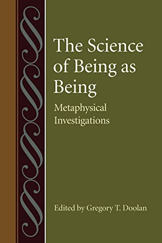 9780813218861: The Science of Being as Being: Metaphysical Investigations (Studies in Philosophy and the History of Philosophy)
