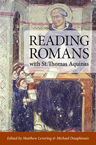9780813219639: Reading Romans with St. Thomas Aquinas