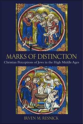 9780813219691: Marks of Distinction: Christian Perspectives of Jews in the High Middle Ages