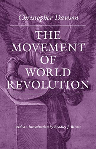 9780813220079: The Movement of World Revolution (Worlds of Christopher Dawson)