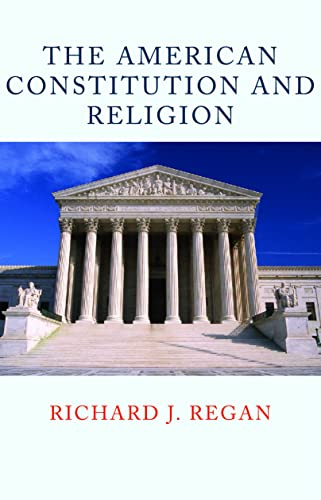 9780813221526: The American Constitution and Religion