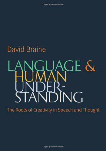 9780813221748: Language and Human Understanding: The Roots of Creativity in Speech and Thought
