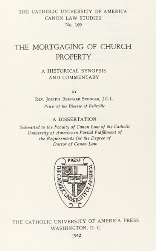 The Mortgaging of Church Property (Hardback): Joseph Bernard Stenger