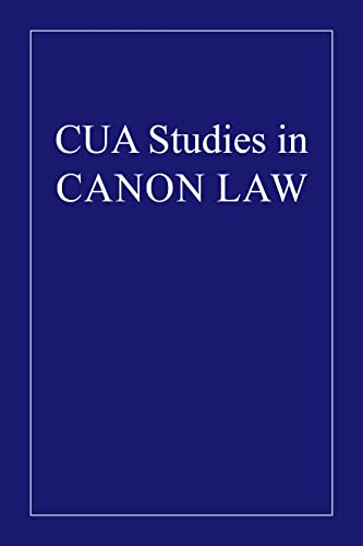 The Canonical Erection of Religious Houses (1943) (CUA Studies in Canon Law): Bernard Joseph ...