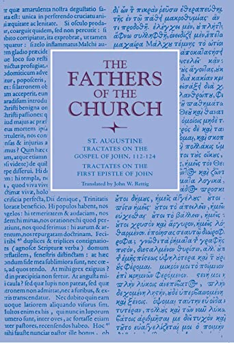 9780813226248: Tractates on the Gospel of John, 112-124; Tractates on the First Epistle of John (Fathers of the Church Patristic Series)