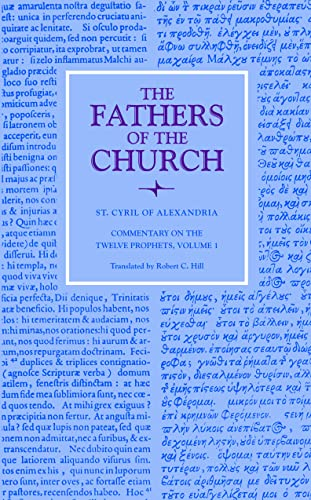 9780813226262: Commentary on the Twelve Prophets, Volume 1 (Fathers of the Church Patristic Series)