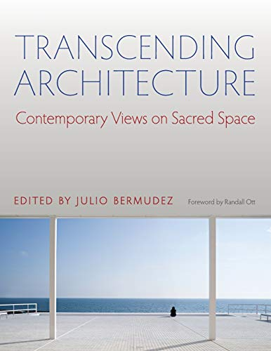 9780813226798: Transcending Architecture: Contemporary Views on Sacred Space