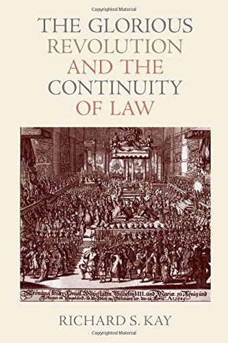 9780813226873: The Glorious Revolution and the Continuity of Law