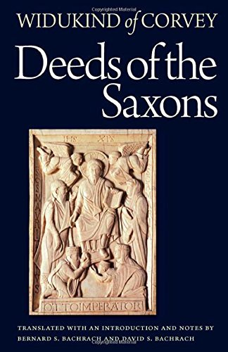 Deeds of the Saxons (Hardcover): Widukind Of Corvey