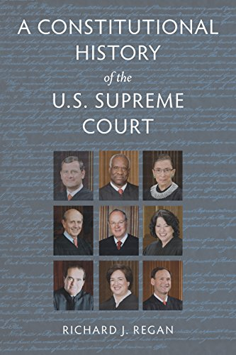 Constitutional Hist of Us Supreme Court (Paperback): Richard J. Regan