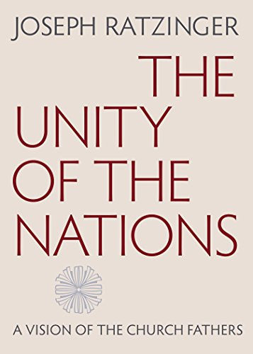 9780813227238: The Unity of the Nations: A Vision of the Church Fathers