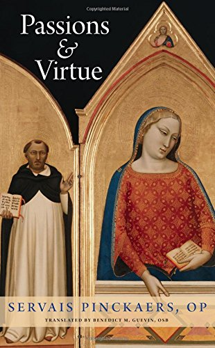 9780813227511: Passions and Virtue