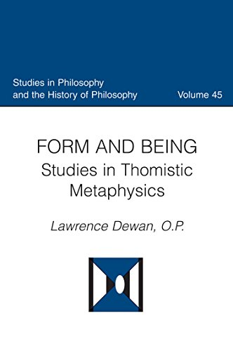9780813227597: Form and Being: Studies in Thomistic Metaphysics