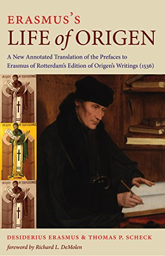 9780813228013: Erasmus's Life of Origen: A New Annotated Translation of the Prefaces to Erasmus of Rotterdam's Edition of Origen's Writings (1536)