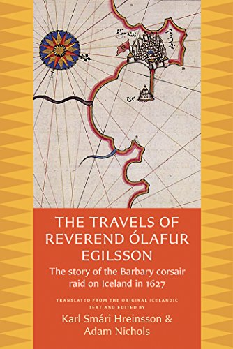 9780813228693: The Travels of Reverend Olafur Egilsson: The Story of the Barbary Corsair Raid on Iceland in 1627