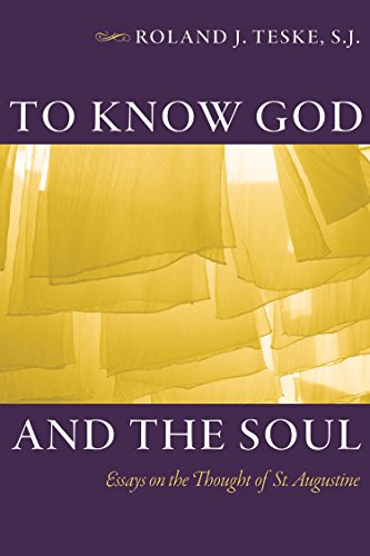 9780813228778: To Know God and the Soul: Essays on the Thought of St. Augustine