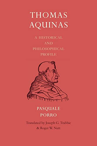 9780813230108: Thomas Aquinas: A Historical and Philosophical Profile
