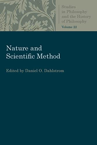 9780813230726: Nature and Scientific Method (Studies in Philosophy and the History of Philosophy)