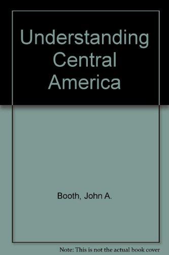 9780813300030: Understanding Central America